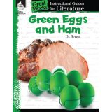 Great Works: Instructional Guides for Literature, Green Eggs and Ham