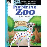 Great Works: Instructional Guides for Literature, Put Me in the Zoo