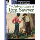 Great Works: Instructional Guides for Literature, The Adventures of Tom Sawyer