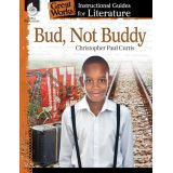 Great Works: Instructional Guides for Literature, Bud, Not Buddy