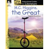 Great Works: Instructional Guides for Literature, M.C. Higgins, the Great