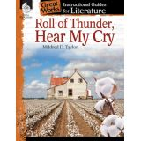 Great Works: Instructional Guides for Literature, Roll of Thunder, Hear My Cry