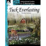 Great Works: Instructional Guides for Literature, Tuck Everlasting