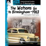 Great Works: Instructional Guides for Literature, The Watsons Go to Birmingham–1963