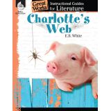 Great Works: Instructional Guides for Literature, Charlotte's Web