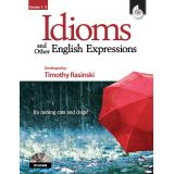 Idioms and Other English Expressions, Grades 1-3