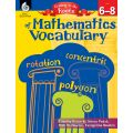 Getting to the Roots of Content-Area Mathematics Vocabulary, Grades 6-8