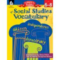 Getting to the Roots of Content-Area Social Studies Vocabulary, Grades 6-8