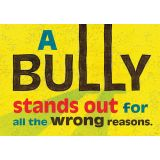 A Bully stands out for all the wrong reasons Argus® Poster