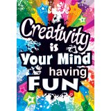 Creativity is Your Mind Having Fun Argus® Poster