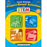 Year Round Project-Based Activities for STEM, Grades PreK-K