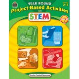 Year Round Project-Based Activities for STEM, Grades 2-3