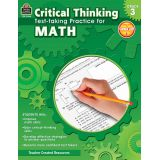 Critical Thinking: Test-taking Practice for Math, Grade 3