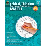 Critical Thinking: Test-taking Practice for Math, Grade 5