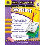 Daily Warm-Ups: Nonfiction & Fiction Writing, Grade 6