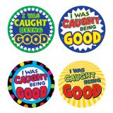 I Was Caught Being Good Wear 'Em Badges