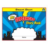 Superhero Smart Start Handwriting Series, Story Book, Grades K-1