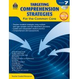 Targeting Comprehension Strategies for the Common Core, Grade 7