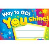 Way to Go! You Shine! Recognition Awards