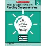 Week-by-Week Homework: Reading Comprehension, Grade 5