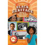 Black Heritage: Celebrating Culture!™, Celebrating Black Heritage