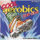 Cool Aerobics for Kids CD