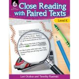 Close Reading with Paired Texts, Level K