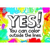 Yes! You can color outside the lines.