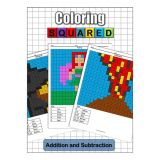 Coloring Squared: Addition & Subtraction