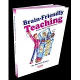 Brain-Friendly Teaching Tools, Tips, & Structures