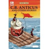C.B. Anticus and Other Stories