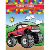 Mighty Trucks! Do-A-Dot Art! Creative Activity Book