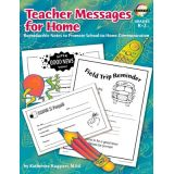 Teacher Messages for Home, Grades K-2