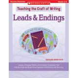 Teaching the Craft of Writing: Leads & Endings