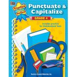 Practice Makes Perfect: Punctuate and Capitalize, Grade 4