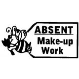 Absent Make-up Work Rubber Stamp