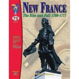New France The Rise & Fall 1700-1775