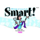 All Kinds of ways to be Smart!