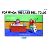 For Whom The Late Bell Tolls