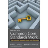 Making the Common Core Standards Work