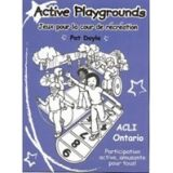 Active Playgrounds French Edition