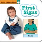 Early Sign Language: First Signs