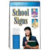 Sign Language Flip Charts: School Signs