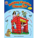 Building Christian Character Ages 5-9