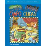 El ratón del campo y el ratón de la ciudad (The Town Mouse and the Country Mouse) (Spanish Version)