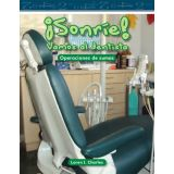 ¡Sonríe! Vamos al dentista (Smile! A Trip to the Dentist) (Spanish Version)
