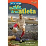 En el juego: La vida de un atleta (In the Game: An Athlete's Life) (Spanish Version)