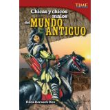 Chicas y chicos malos del mundo antiguo (Bad Guys and Gals of the Ancient World) (Spanish Version)