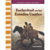 Esclavitud en Estados Unidos (Slavery in America) (Spanish Version)