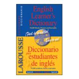 Larousse English Learner's Dictionary/ Diccionario para estudiantes de ingles